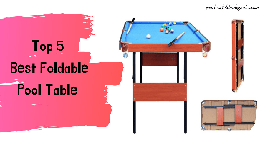 Best Foldable Pool Table