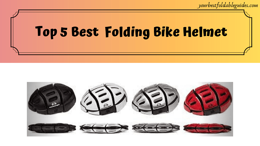 Best Folding Bike Helmet