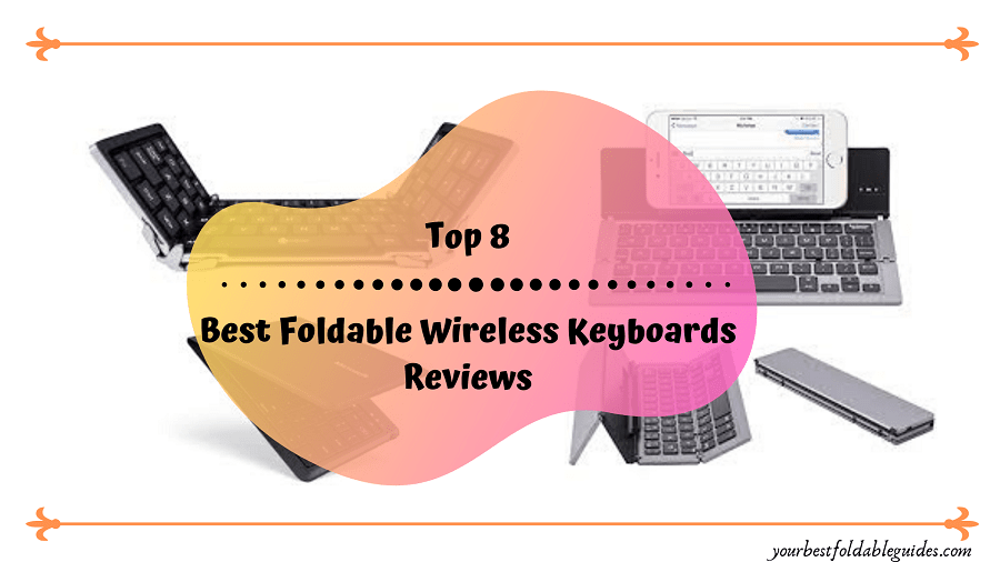 Best Foldable Wireless Keyboards